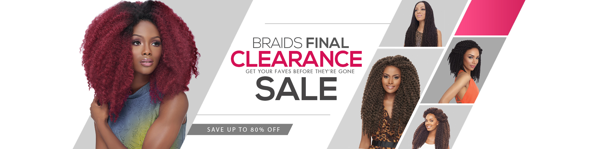 Braids Final Clearance Sale