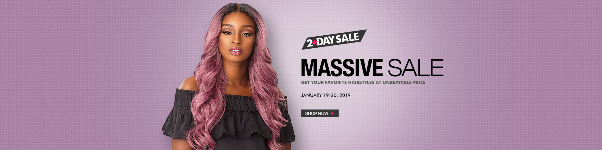 2-DAY MASSIVE SALE