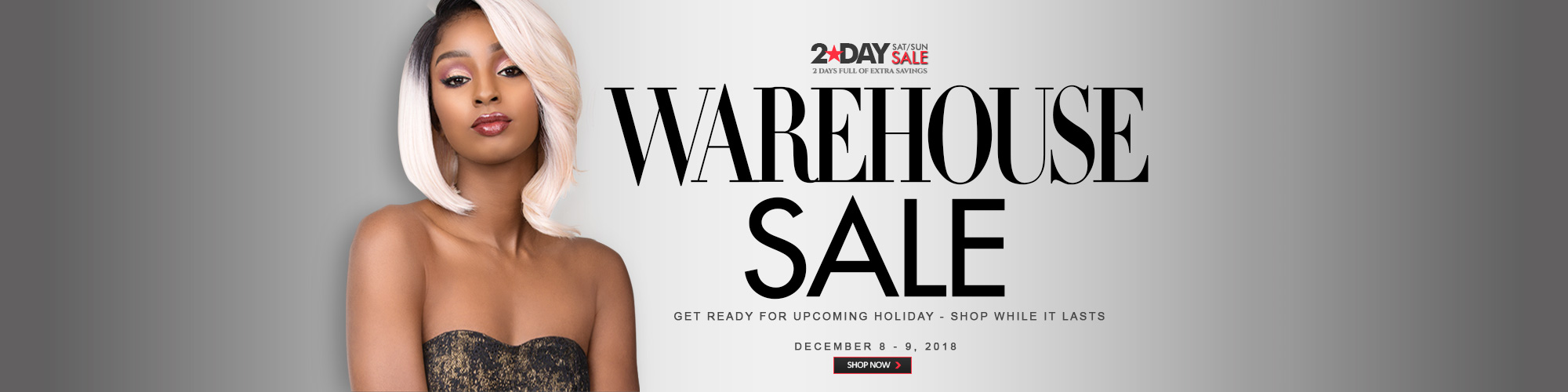 2-DAY WAREHOUSE SALE!