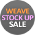 WEAVES STOCK UP SALE!