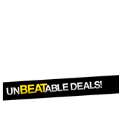 UNBEATABLE DEALS